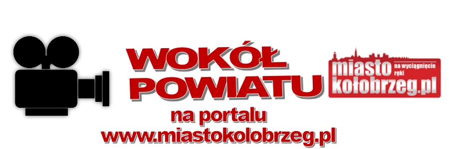 wok� powiatu - cykliczn audycja na portalu miastokolobrzeg.pl